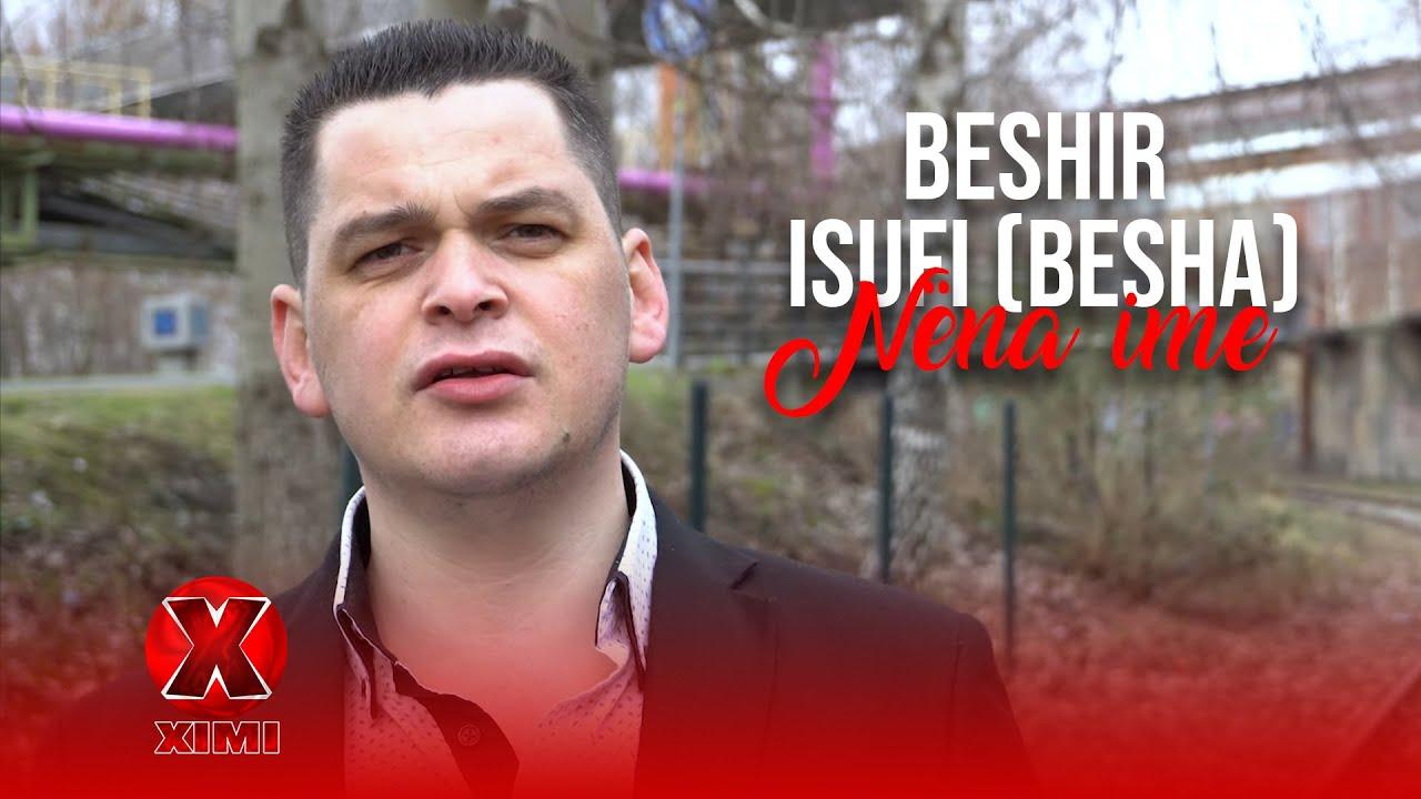 Download Beshir Isufi (Besha) - Nëna ime