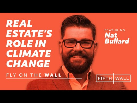 Fly on the Wall Ep. 17: Nat Bullard, Bloomberg NEF + Brendan Wallace, Fifth Wall