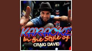 Hot Stuff (In the Style of Craig David) (Karaoke Version)