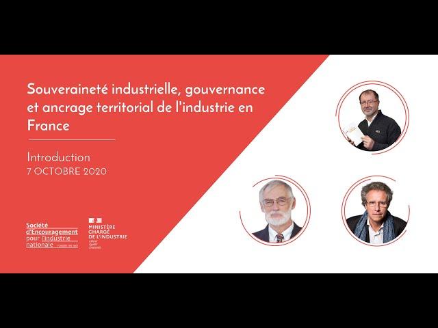 Souveraineté industrielle, gouvernance et ancrage territorial de l'industrie en France