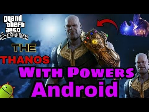 Super Thanos Mod With Amazing Powers For Gta Sa Android | Cleo Scripts | Nought & Oreo Support