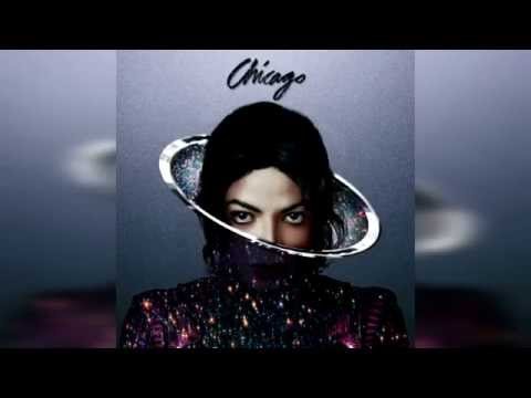 Michael Jackson - Chicago (Xscape Album)
