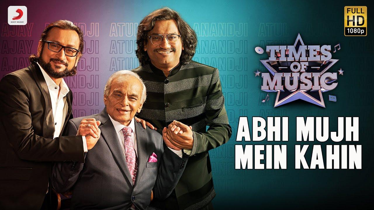Abhi Mujh Mein Kahin - Times Of Music | Ankush Bharadwaj | Ajay - Atul | Kalyan Ji