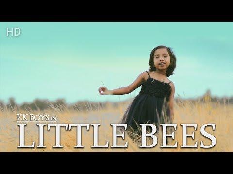 Little Bees - Official Song Full HD ( KK Boys)