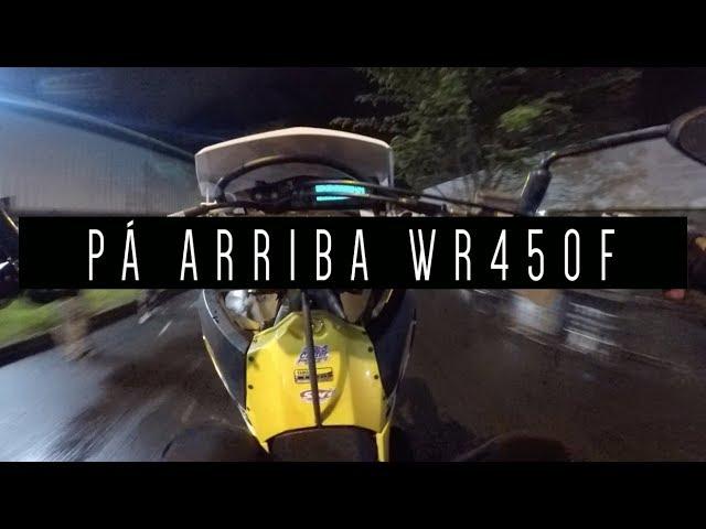 PÁ ARRIBA WR450F | APRENDIENDO A HACER WHEELIES