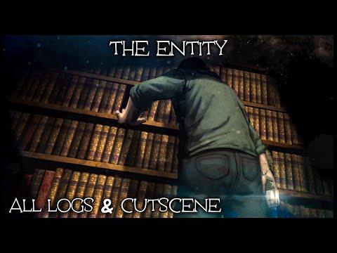 Dead by Daylight - The Entity - All Logs & Cutscene