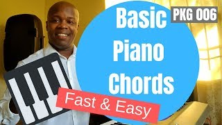 Basic Piano Chords for Beginners - Easy Piano Lessons - PKG 006
