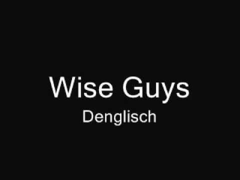 Wise Guys Denglisch