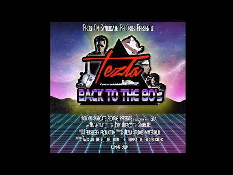 Tezla - Back To The 80´s (Original Mix) -...