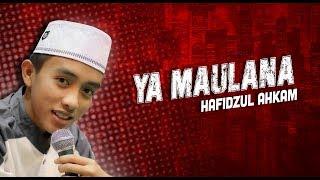 BEST Ya Maulana Voc Hafidzul Ahkam Syubbanul Muslimin