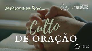 Culto de Oração - Presb. Amauri Ribeiro 15/12/2020