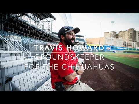 Meet Travis Howard head groundskeeper for the Chihuahuas