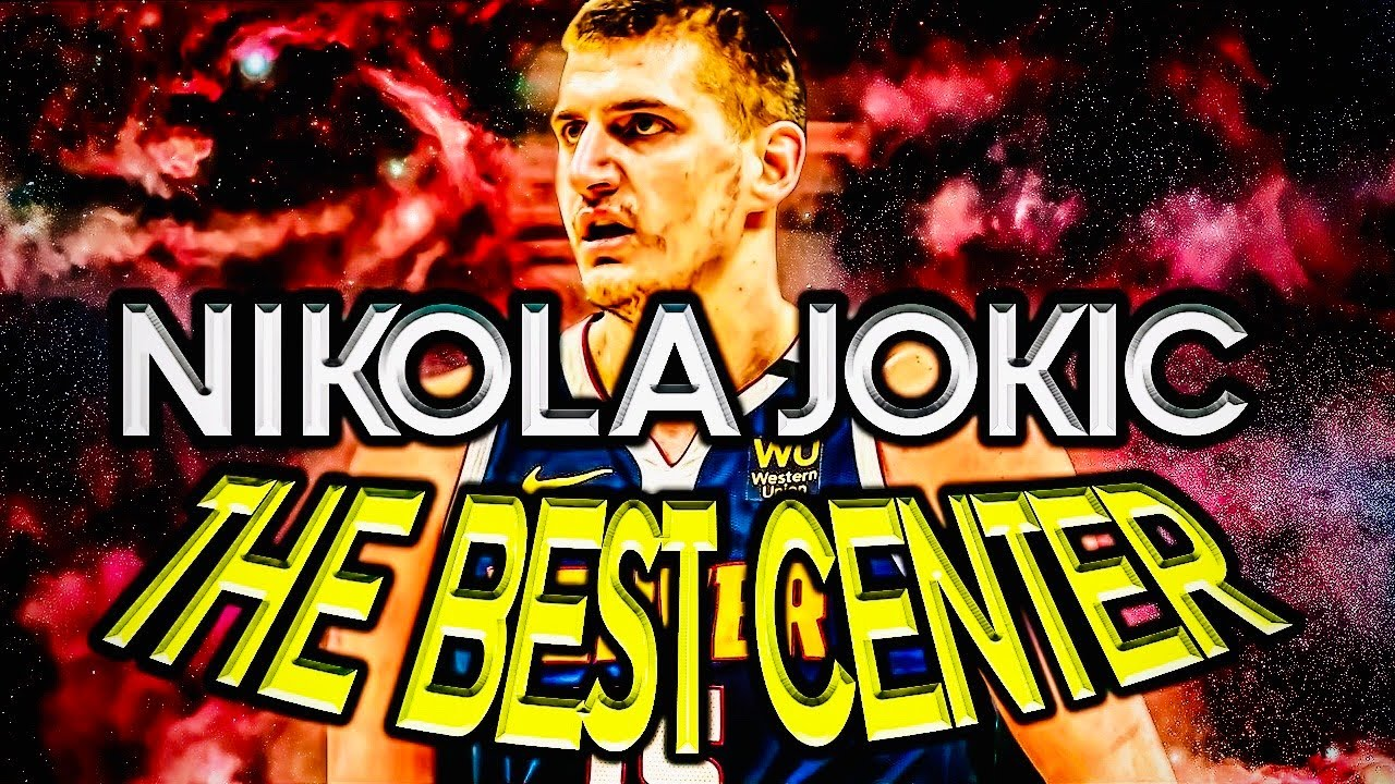 Nikola Jokic Is The Best Center In The NBA, Here's Why?!?!