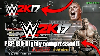 How to Download WWE 2k17 PSP highly compressed Iso in any Android Device [1.6GB]