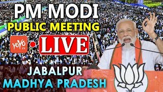 MODI LIVE | PM Modi addresses Public Meeting at Jabalpur, Madhya Pradesh | YOYO TV LIVE