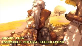 Sign - Flow (Fandub Latino) - Naruto Shippuden Op. 6
