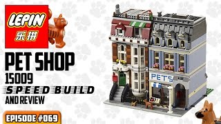 ATN #069 - LEPIN 15009 Pet Shop SPEED BUILD & Review (Lego knockoff)