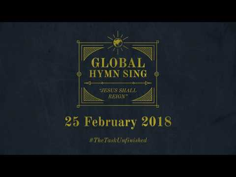 Jesus Shall Reign Global Hymn Sing 2018 (Bartley Christian Church, Singapore)
