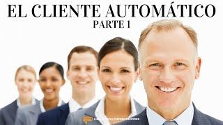 #064 - El Cliente Automático - Parte 1