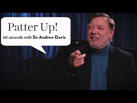 Patter Up! 60 seconds with Sir Andrew Davis