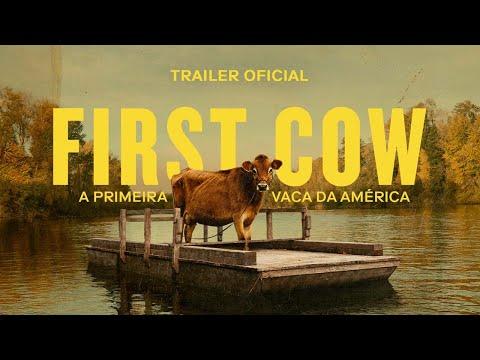 FIRST COW - A PRIMEIRA VACA DA AMÉRICA | Trailer Oficial