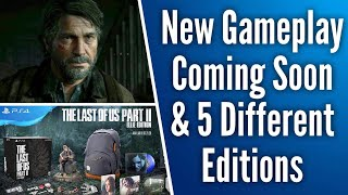 New Last Of Us 2 Gameplay Coming Soon And Naughty Dog Reveals Collectors And Ell