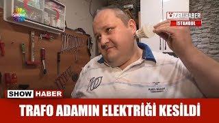 Trafo adamın elektriği kesildi