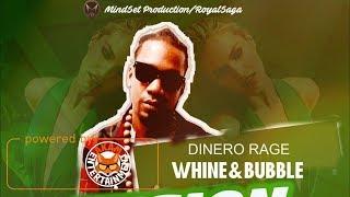 Dinero Rage - Whine & Bubble (Raw) [Fusion Riddim] August 2017