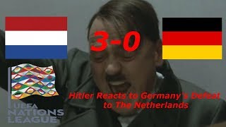Hitler reacts to Germany's 3-0 defeat to Netherlands