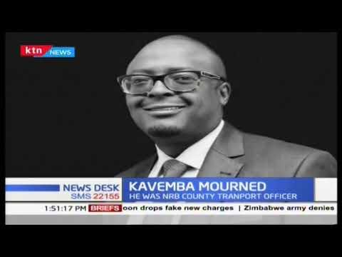Nairobi County Transport officer Richard Kavemba mourned
