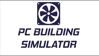 Türkiye'de Ilk! || Pc Building Simulator Oynanış #1 || Pc Building Simulator