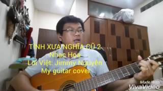 Tình xưa nghĩa cũ 2 - Guitar cover