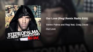 Our Love (Regi Remix Radio Edit)