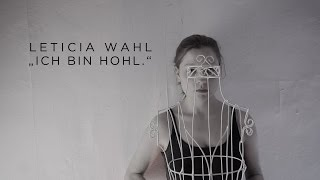 Leticia Wahl ist hohl