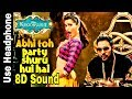 Abhi To Party Shuru Hui Hai | 8D Song | Khoobsurat | 8D BollyWood