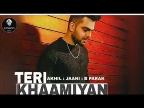 Teri Khaamiya Akhil Song|#terikhaamiyan|#akhilnewsong|#khaamiyan(official Video)|#khamiya|#akhil: