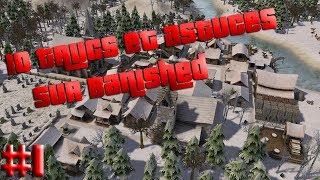 Banished | Les 10 trucs et astuces | Episode 1