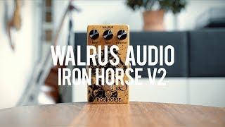 Walrus Audio Iron Horse V2 (demo)