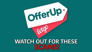 Top 5 LetGo and OfferUp Scams (2020)