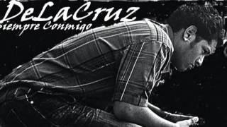 DeLaCruz-Siempre Conmigo