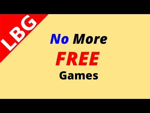 No More FREE Games