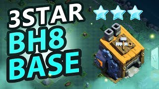 BH8 ATTACK STRATEGY! 3 Star Builder Hall 8 Base | Clash of Clans