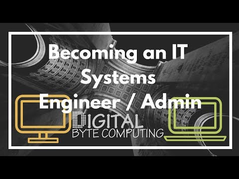 How to become an IT Systems Engineer / Administrator