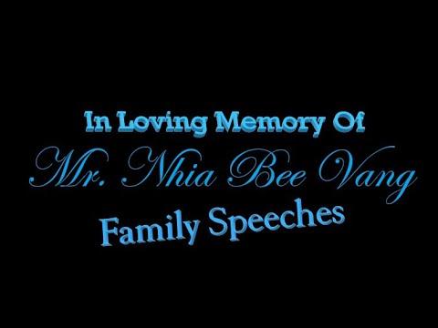 In Memory of Mr. Nhia Bee Vang: Family Speeches