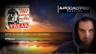 Steve Aoki, Diplo & Deorro - Freak (A-Pocalypse Hardstyle Bootleg)