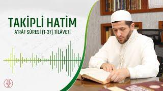 Kur'an-ı Kerim - Takipli Hatim | A'râf Suresi (1-37) | Abdullah Çalışkan Hoca