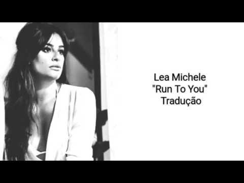 Lea Michele - Run To You (Legendado BR)