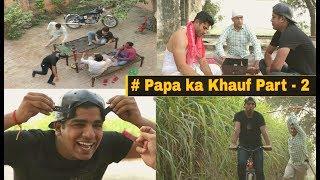 Papa Ka Khauf Part -2 | Funny Video 2017| Pardeep Khera