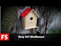How To Make A Birdhouse (FS Woodworking)