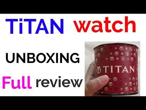 TiTAN WATCH UNBOXING || TiTAN WATCH UNBOXING IN Hindi ||